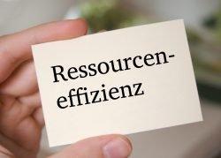 Schild, auf dem Ressourceneffizienz steht